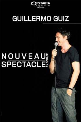 GUILLERMO GUIZ NOUVEAU SPECTACLE