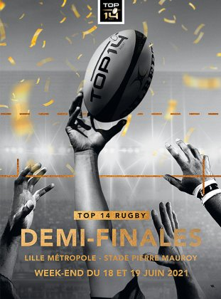 DEMI FINALES TOP 14 RUGBY - 2021