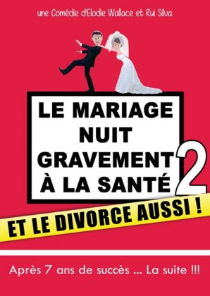 LE MARIAGE NUIT GRAVEMENT
