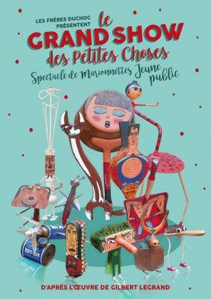 LE GRAND SHOW DES PETITES CHOSES