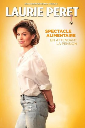 LAURIE PERET- SPECTACLE ALIMENTAIRE