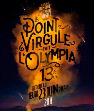 LE POINT VIRGULE FAIT L'OLYMPIA