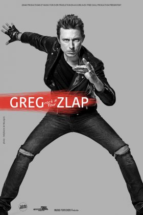 GREG ZLAP - ROCK IT TOUR