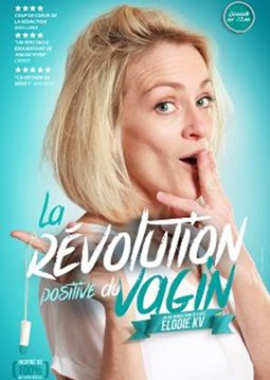 LA REVOLUTION POSITIVE DU VAGIN