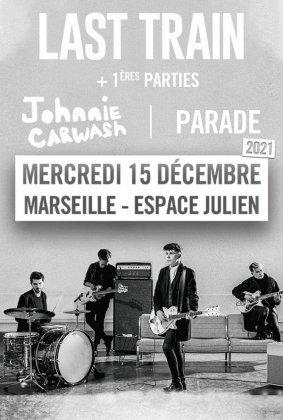 LAST TRAIN+JOHNNIE CARWASH+PARADE