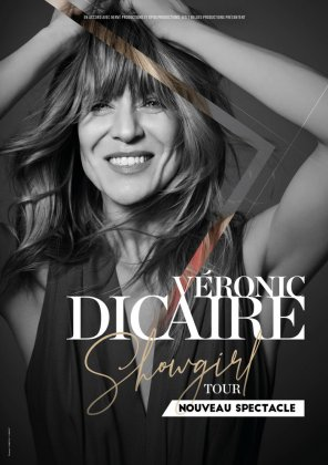 "Spectacle : Véronic Dicaire ""Showgirl Tour"""