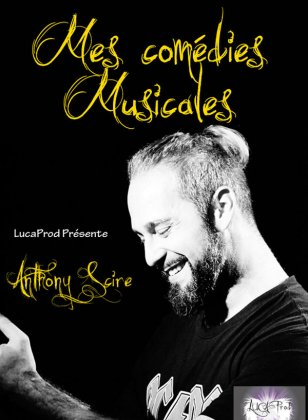 ANTHONY SCIRE - COMEDIES MUSICALES