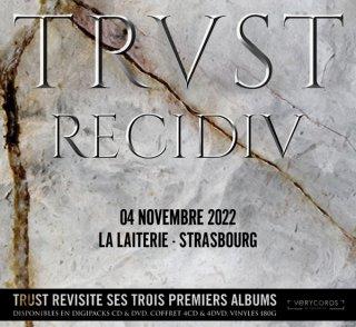 TRUST RECIDIV TOUR