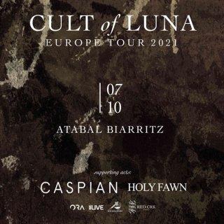 CULT OF LUNA + CASPIAN + HOLY FAWN