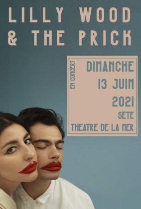 LILLY WOOD & THE PRICK+1ÈRE PARTIE