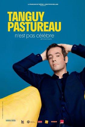 """Tanguy Pastureau """"n'est pas célébre"""""""