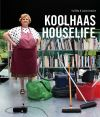 """PROJECTION """"Koolhaas House life"""""""