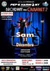 Spectacle : Broadway ou Cabaret?
