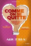 COMME ON SE QUITTE