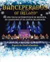 DANCEPERADOS OR IRELAND