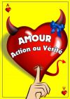 AMOUR, ACTION OU VERITE ?