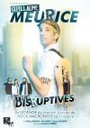 GUILLAUME MEURICE / THE DISRUPTIVES