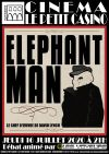 "ELEPHANT MAN de David Lynch (Projection animée par ""Les Voyeurs"")"