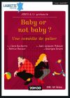BABY OR NOT BABY