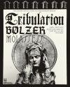 TRIBULATION + BOLZER + MOLASSES