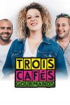 3 CAFES GOURMANDS