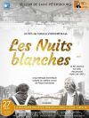 « Les nuits blanches », 2017
